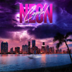 Neon Capital – Grow a new heart